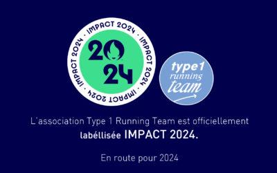 Le Type 1 Running Team Labellisé «IMPACT 2024»